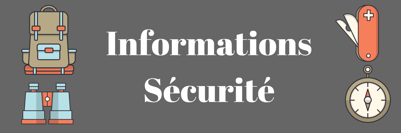 Informations Sécurité