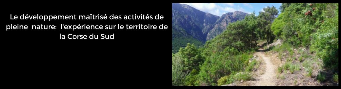 Développement maîtrisé des Activités de Pleine Nature : une expérience sur le territoire de la Corse du Sud